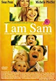 I am Sam : アイ・アム・サム