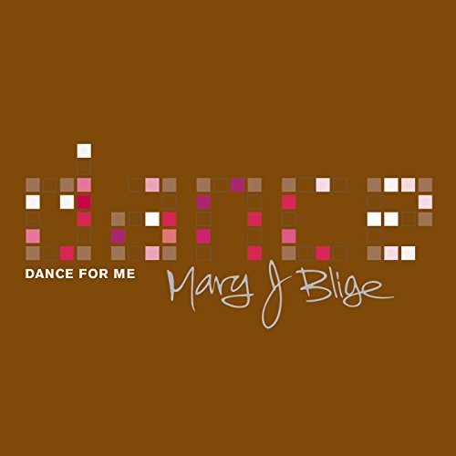 Mary J Blige - Dance for Me - Zortam Music