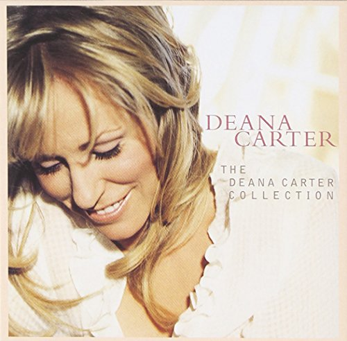 Deana Carter - Deana Carter Collection - Zortam Music