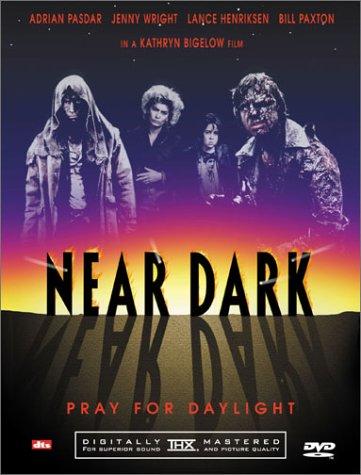Near Dark / Сумрак (1987)