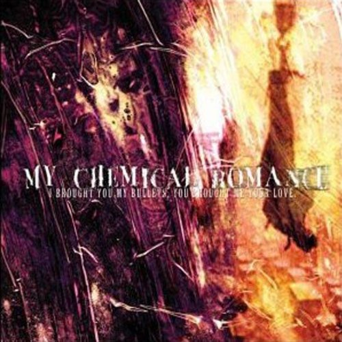 My Chemical Romance - I Brought You My Bullets, You.. - Zortam Music
