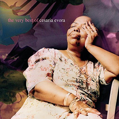Cesaria Evora - The Best Of Cesaria Evora - Zortam Music