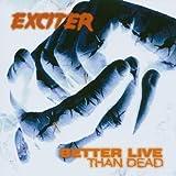 album art to Better Live Than Dead