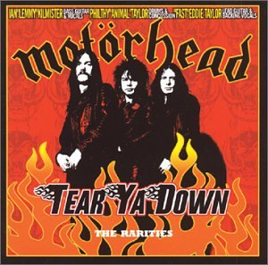 Tear Ya Down: The Rarities