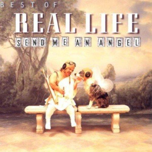 Real Life - Send Me An Angel Lyrics - Zortam Music