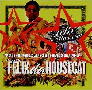 Felix Da Housecat - Dance 0112 - Zortam Music