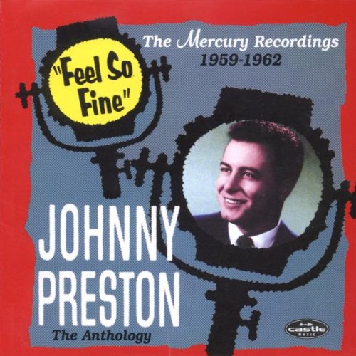 JOHNNY PRESTON - Feel So Fine: the Anthlogy - Zortam Music