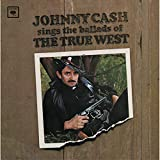 album art to Johnny Cash Sings Ballads of the True West