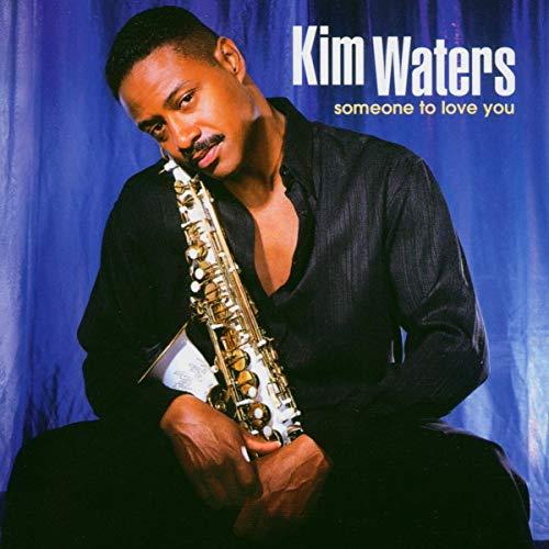 Kim Waters - Someone To Love You - Zortam Music