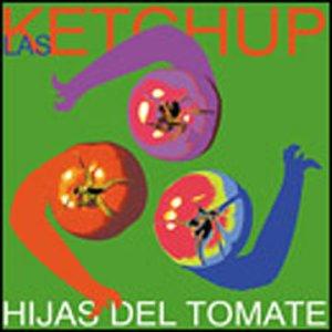 Las Ketchup - Las Hijas del Tomate - Zortam Music