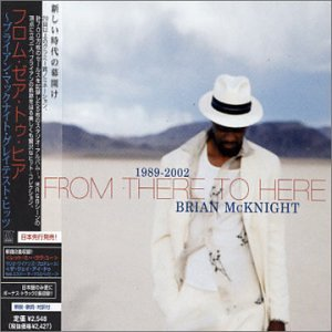 Brian Mcknight - Brian McKnight - 1989- 2002: From There To Here - Zortam Music