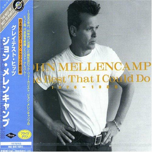 John Mellencamp - The Best That I Could Do 1978- - Zortam Music