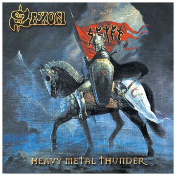 Saxon - Heavy Metal Thunder Lyrics - Zortam Music