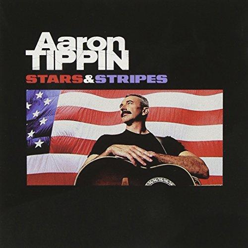 Aaron Tippin - Stars & Stripes - Zortam Music