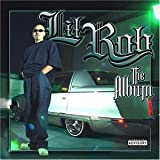 Lil Rob / The Album