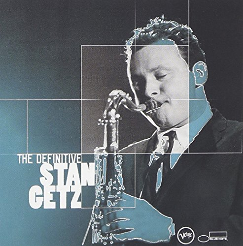 The Definitive Stan Getz