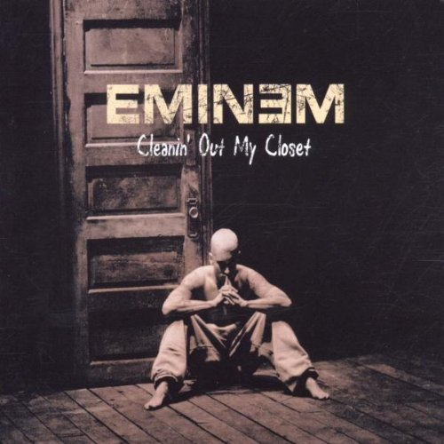 Eminem - Cleaning Out My Closet - Zortam Music