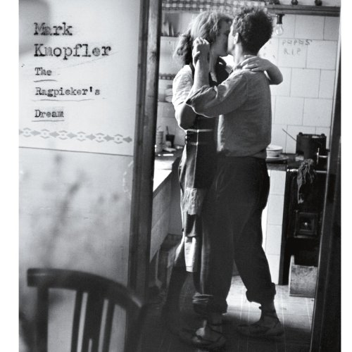 Mark Knopfler - The Ragpicker