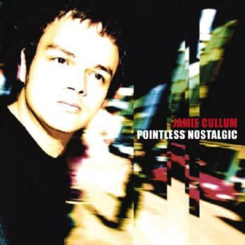 Jamie Cullum - Pointless Nostalgic] - Zortam Music