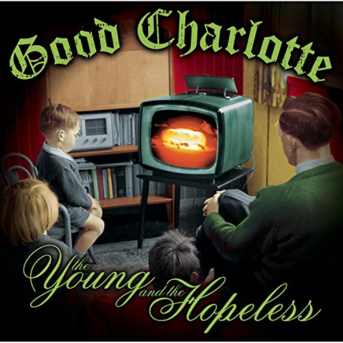 Good Charlotte - The Young & The Hopeless - Zortam Music