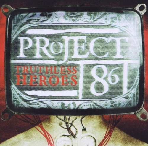 Project 86 - Truthless Heroes - Zortam Music