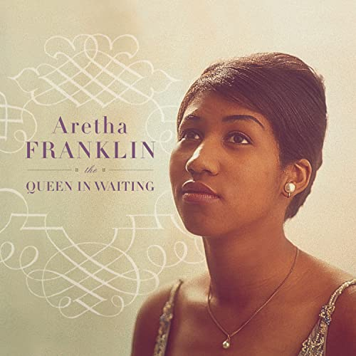Aretha Franklin - The Queen In Waiting (Cd1) - Zortam Music