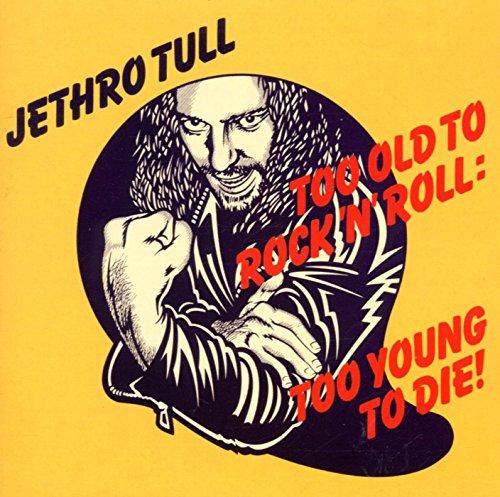 Jethro Tull - Too Old - Zortam Music