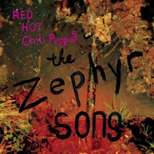 Red Hot Chili Peppers - The Zephyr Song Single - Zortam Music