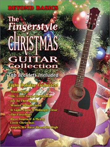 Beyond Basics: The Fingerstyle Christmas Guitar Collection, Vol. 1 and 2