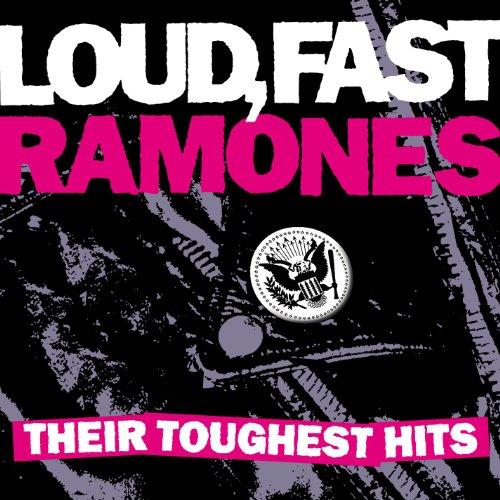 RAMONES - Loud, Fast Ramones: Their Toughest Hits - Zortam Music