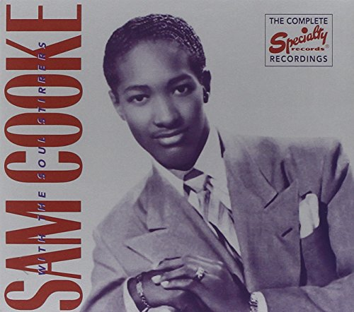 Sam Cooke - Complete Recordings of Sam Cooke with the Soul Stirrers - Zortam Music