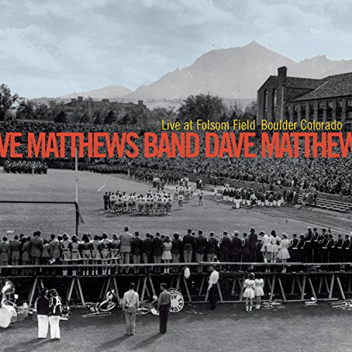 Dave Matthews Band - Live at Folsom Field Boulder, Colorado (1 of 2) - Zortam Music