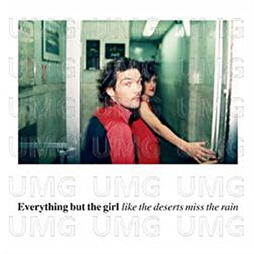 Everything But The Girl - Like The Deserts Miss The Rain - Zortam Music