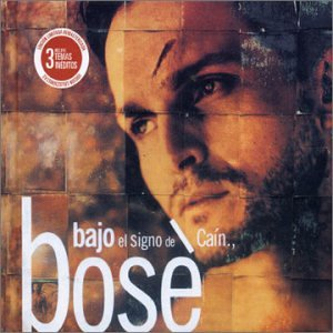 Miguel Bosé - Bajo El Signo De Caín - Zortam Music