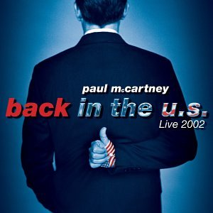 Paul McCartney - Back In The U.S. Live 2002 (CD1) - Zortam Music