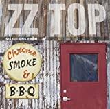 album art to Chrome, Smoke & BBQ: The ZZ Top Box Sampler