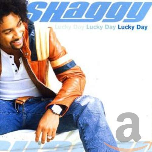 Shaggy - Lucky Day Lucky Day Lucky Day - Zortam Music