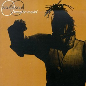 Soul II Soul - Keep on Moving - Zortam Music
