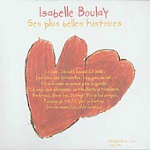 Isabelle Boulay - Ses plus belles histoires - Zortam Music