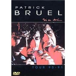 Si Ce Soir/Tour 91