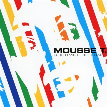 Mousse T. - GOURMET DE FUNK (2CD-SET) - Zortam Music