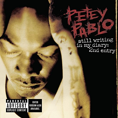 Petey Pablo - Still Writing In My Diary - Zortam Music