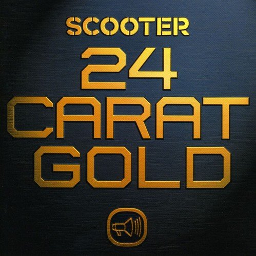 Scooter - : 24 Carat Gold - Zortam Music
