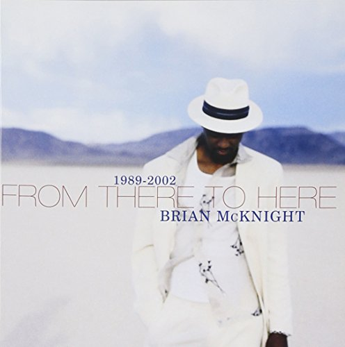 Brian Mcknight - From There to Here: 1989-2002 [UK] - Zortam Music