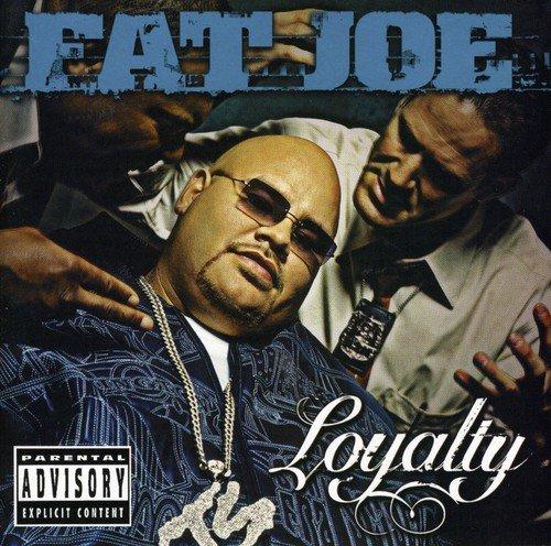 Fat Joe - Loyalty(Retail) - Zortam Music