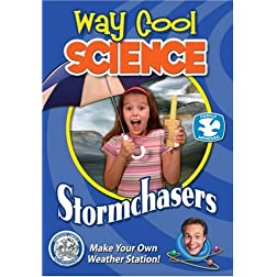 Way Cool Science Series: Stormchasers