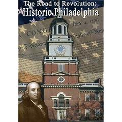 Road to Revolution: Historic Philadelphia