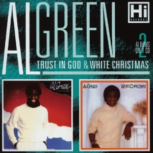 Al Green - Trust in God / White Christmas - Lyrics2You