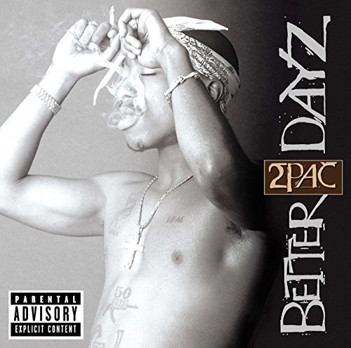 2pac - Better Dayz (CD 2) - Zortam Music