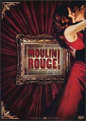 Moulin Rouge! / Мулен Руж! (2001)
